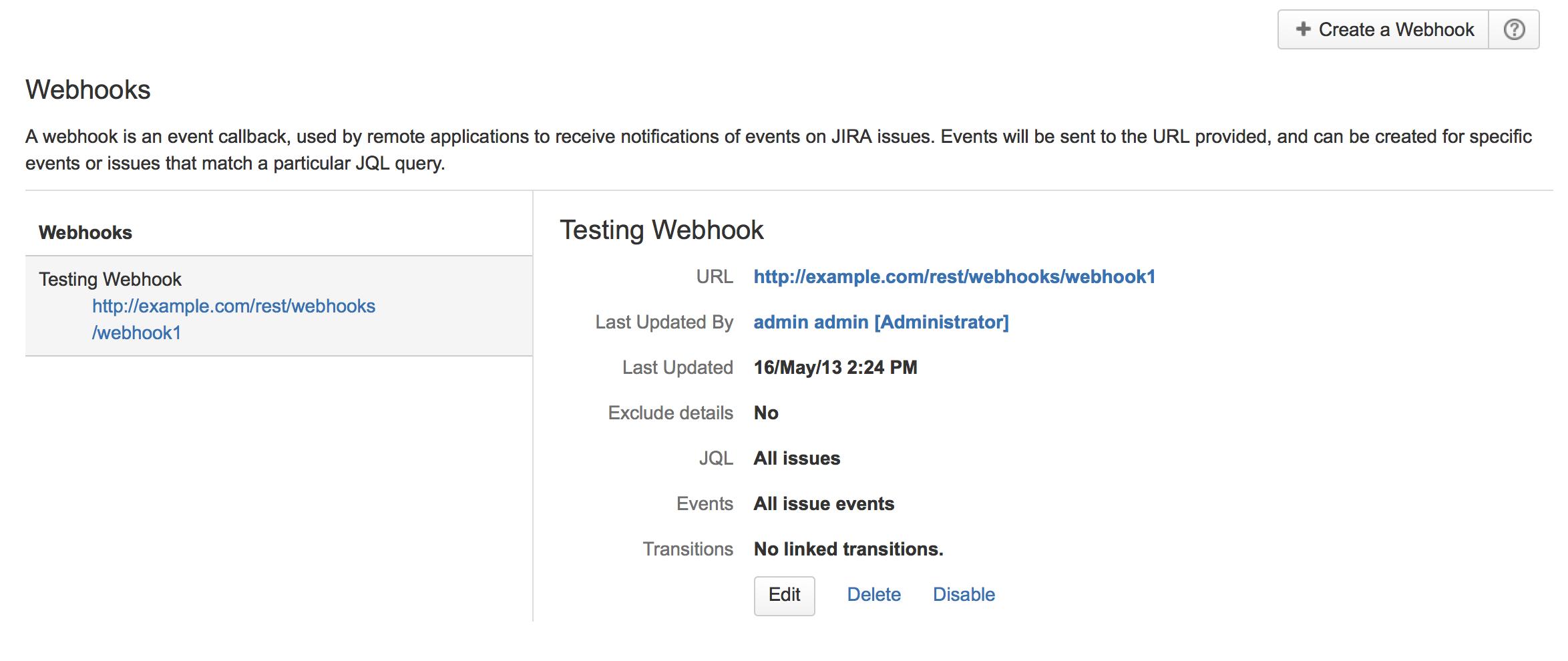 Jira 管理コンソールに表示された Webhook。