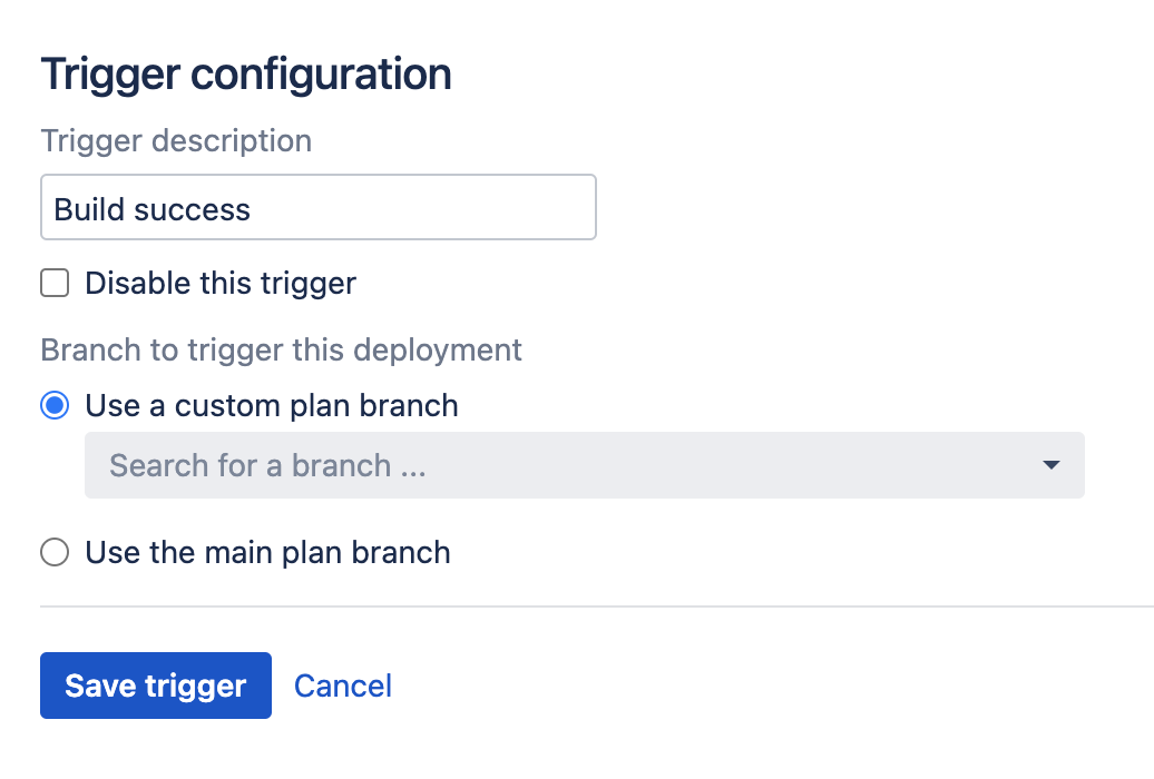 Successful build trigger for build deployment configuration screen