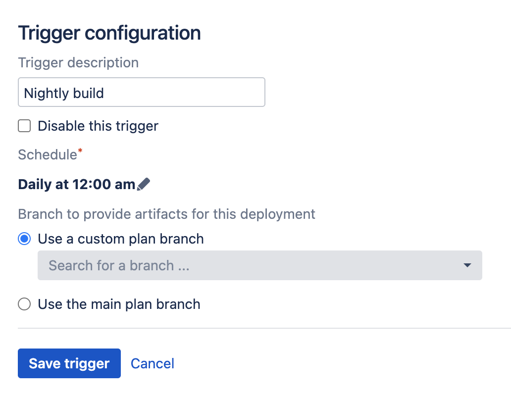 Scheduled trigger for build deployment configuration screen