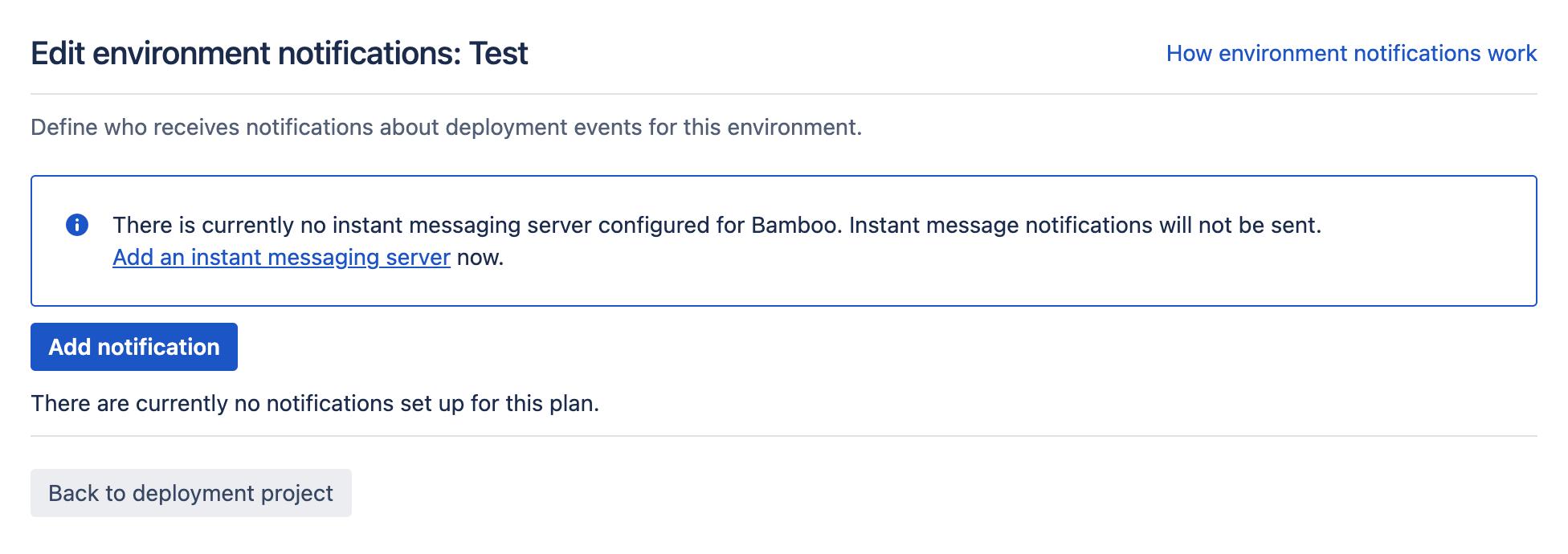 Notification setup screen for deployment environment