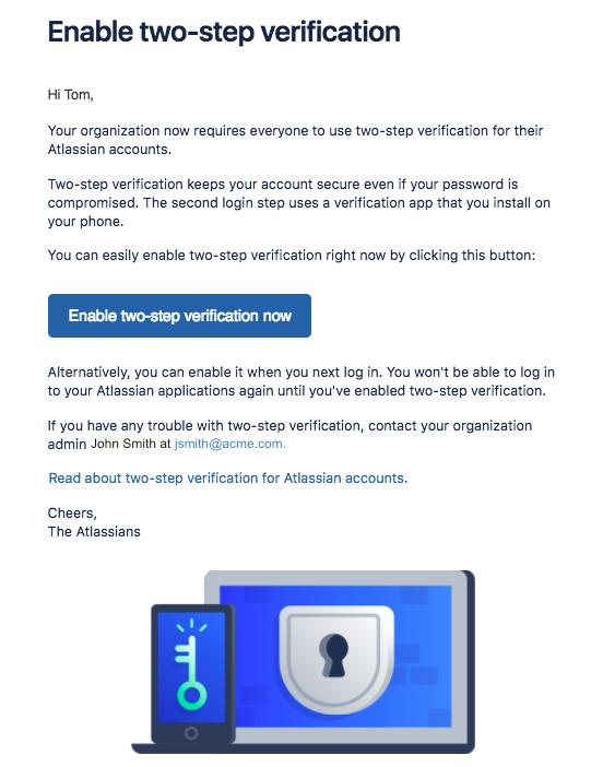 Enforced two-step verification - Atlassian Documentation