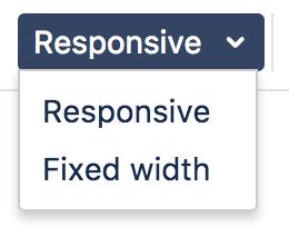 [レスポンシブ] または [固定幅] のオプションを示す、表ツールバーのドロップダウン メニューのスクリーンショット。