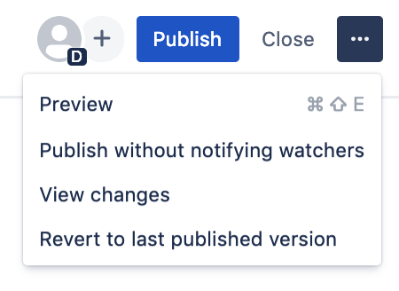 Use the ellipsis at the top right of the toolbar to access publish options