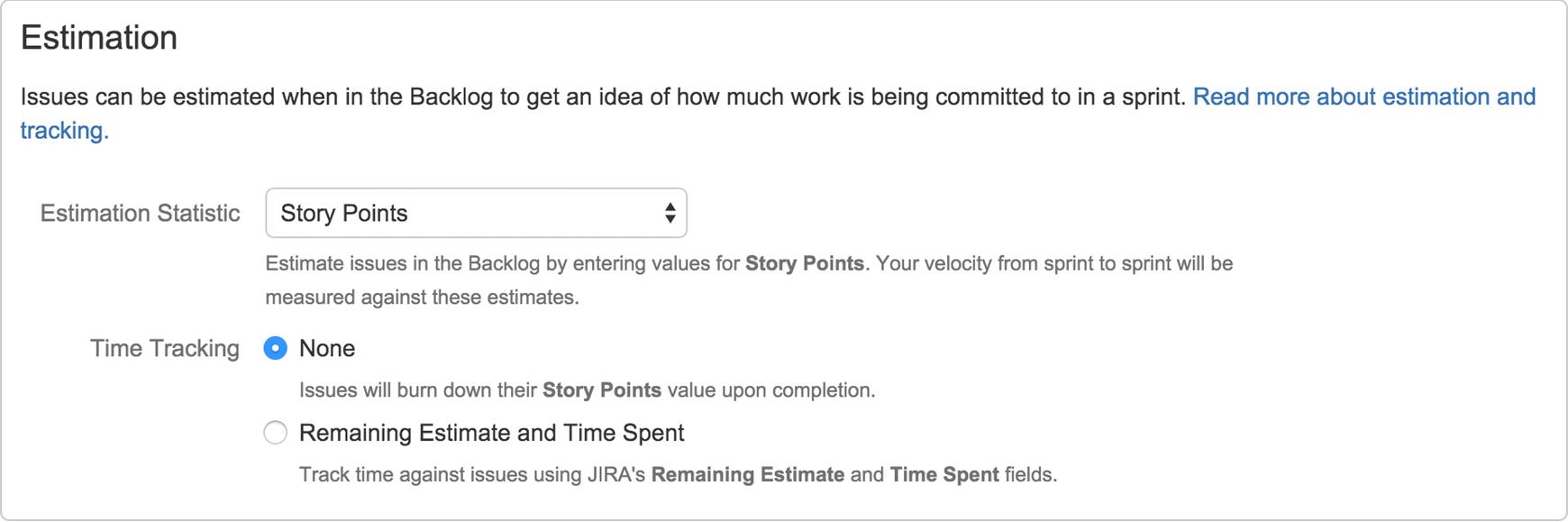 [見積もり] セクション。[見積もり統計] が [ストーリー ポイント] に、[時間管理] が [なし] に設定されています。