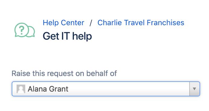 """ユーザー """"Alana Grant"""" が選択された状態の、リクエストの代理起票フィールド。"""