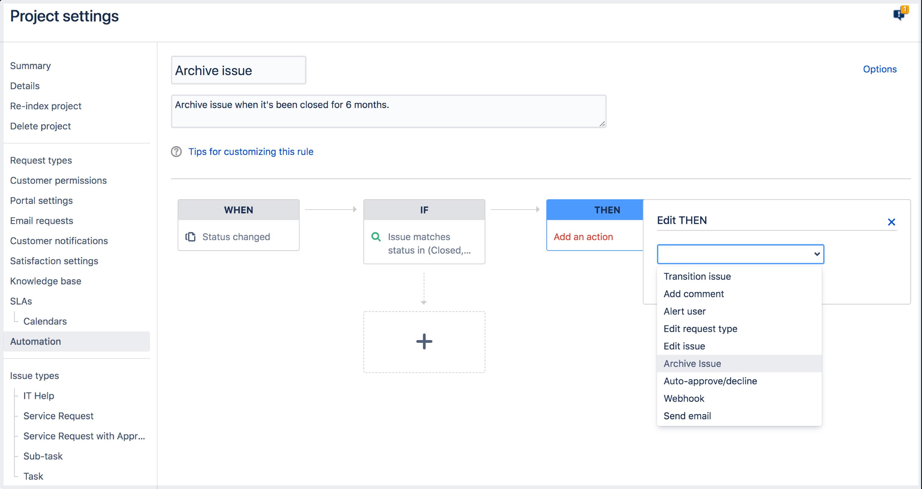 THEN アクションで課題のアーカイブ オプションを表示している自動化画面